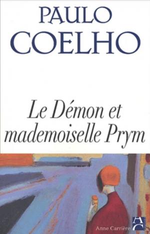 #43 : découvrir Le Démon et mademoiselle Prym, de Paulo Coelho