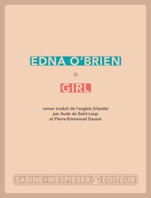 """#50 : lire """"Girl"""", le livre choc de la romancière et dramaturge irlandaise Edna O'Brien"""