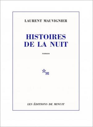 Histoires de la nuit, de Laurent Mauvignier