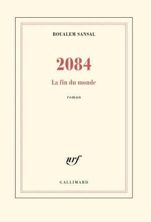 2084, de Boualem Sansal